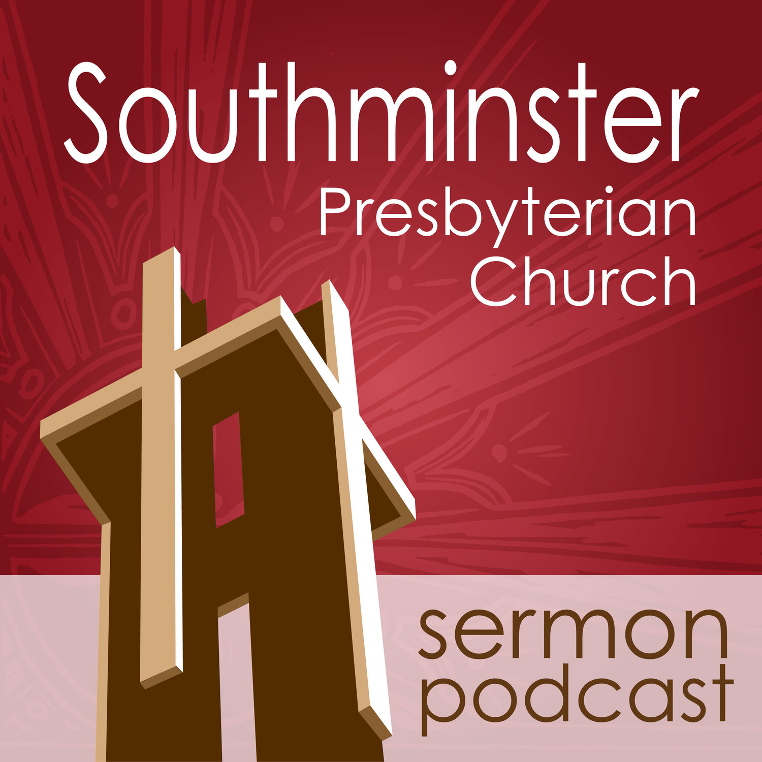 Podcast - Southminster Presbyterian Church