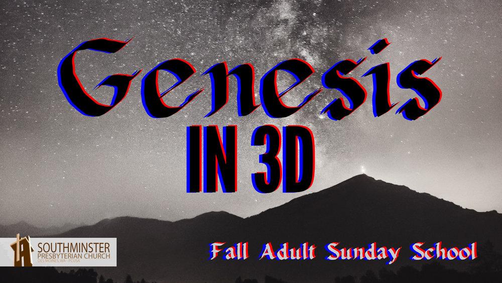 2017.09-Genesis-in-3D.jpg