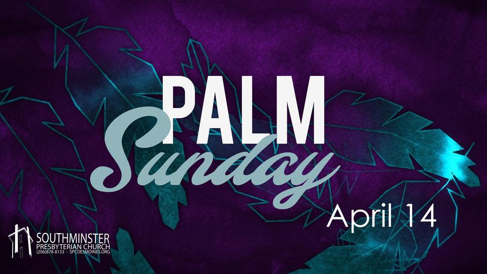 2019.04.14 Palm Sunday.jpg