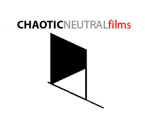 CHAOTIC NEUTRAL films