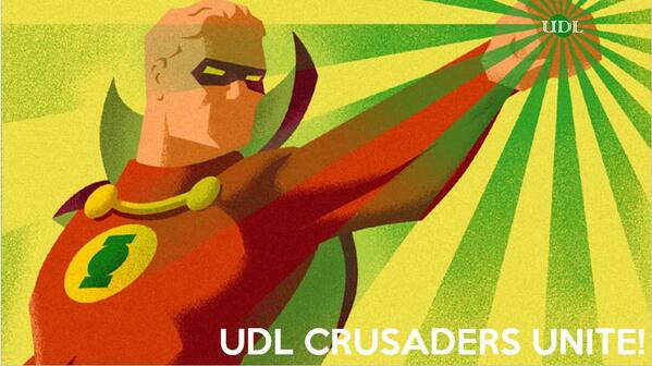 UDL Crusaders Unite: Scenes from 2014 UDL-IRN Summit
