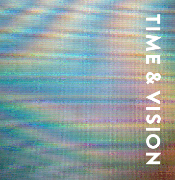 Time & Vision publication      (£15.00 plus postage and packaging)    International shipping available    ISBN 978-0-9566739-3-0