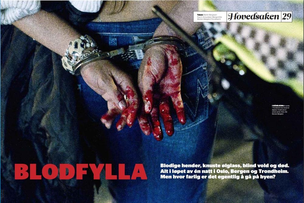 """""""Blodfylla"""" En natt ute i Oslo, Bergen og Trondheim. Mye blod. Et dødsfall. (Dagbladet FREDAG)"""