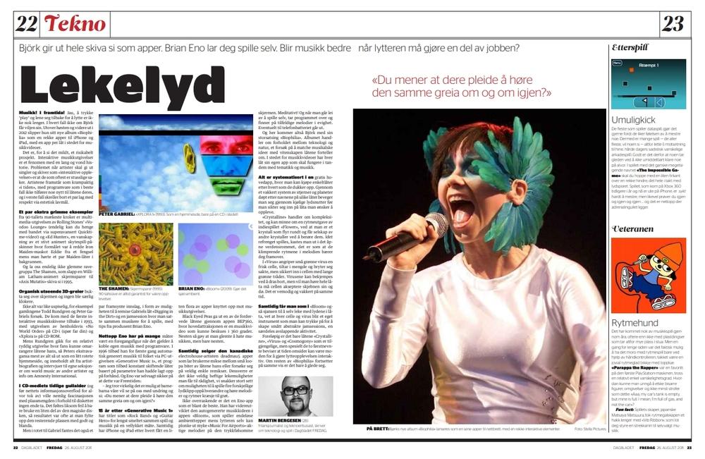 """""""Lekelyd"""" Musikkappene som lar deg spille selv, men innenfor rammer satt av artisten. Björk som gir ut et helt album i appformat. Fremtiden eller bare nok en CD-ROM-hype? (Dagbladet FREDAG 26. august 2011)"""