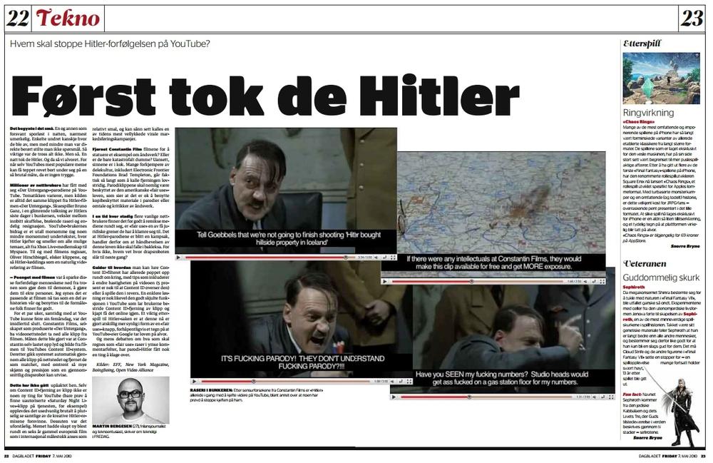 """""""Først tok de Hitler"""" Ikke den første og ikke den siste copyright-krigen på nettet. Hvorfor skjønner ikke rettighetshaverne seg på gratis markedsføring? Hørte forøvrig nylig at Bruno Ganz ennå ikke har sett hverken filmen eller parodiene. (Dagbladet FREDAG)"""