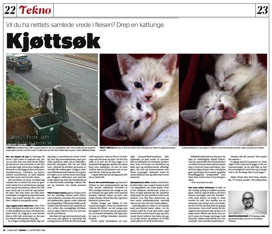 """""""Kjøttsøk"""" Stakkars kattunge. Og (muligens?) stakkars folk. (Dagbladet FREDAG)"""