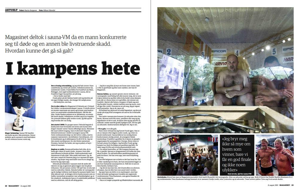 I kampens hete (2010) - Dagbladet Magasinet-reportasje. Jeg deltok i sauna-VM i Finland,hvor én mann kokte seg ihjel og en annen gikk i koma.