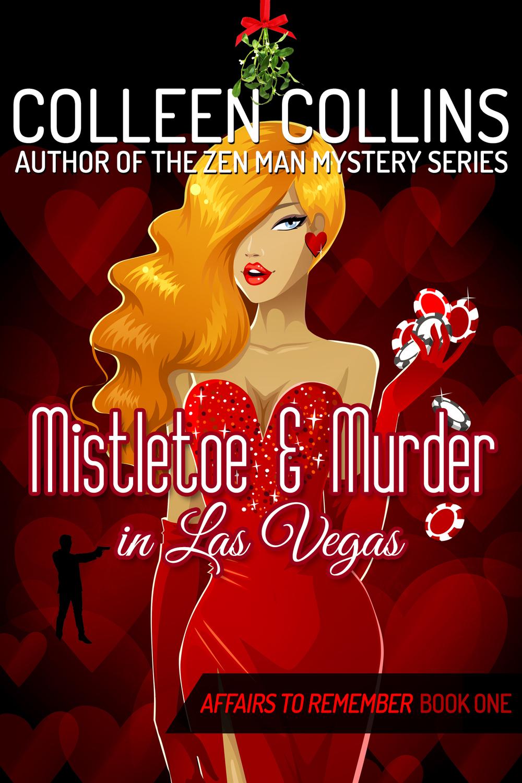 MISTLETOE AND MURDER IN LV - Final cover 10-2-2015.jpg