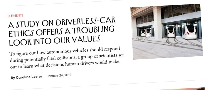 Even 'New Yorker' couldn't resist adding its voice to the meaningless cacophony on the topic of 'trolley problems'.  This article , which is nominally about 'research' into the way humans would make life-and-death decisions is trivial, but a preoccupation with trolley problems could come back to bite autonomous vehicle makers, in the form of frivolous lawsuits.