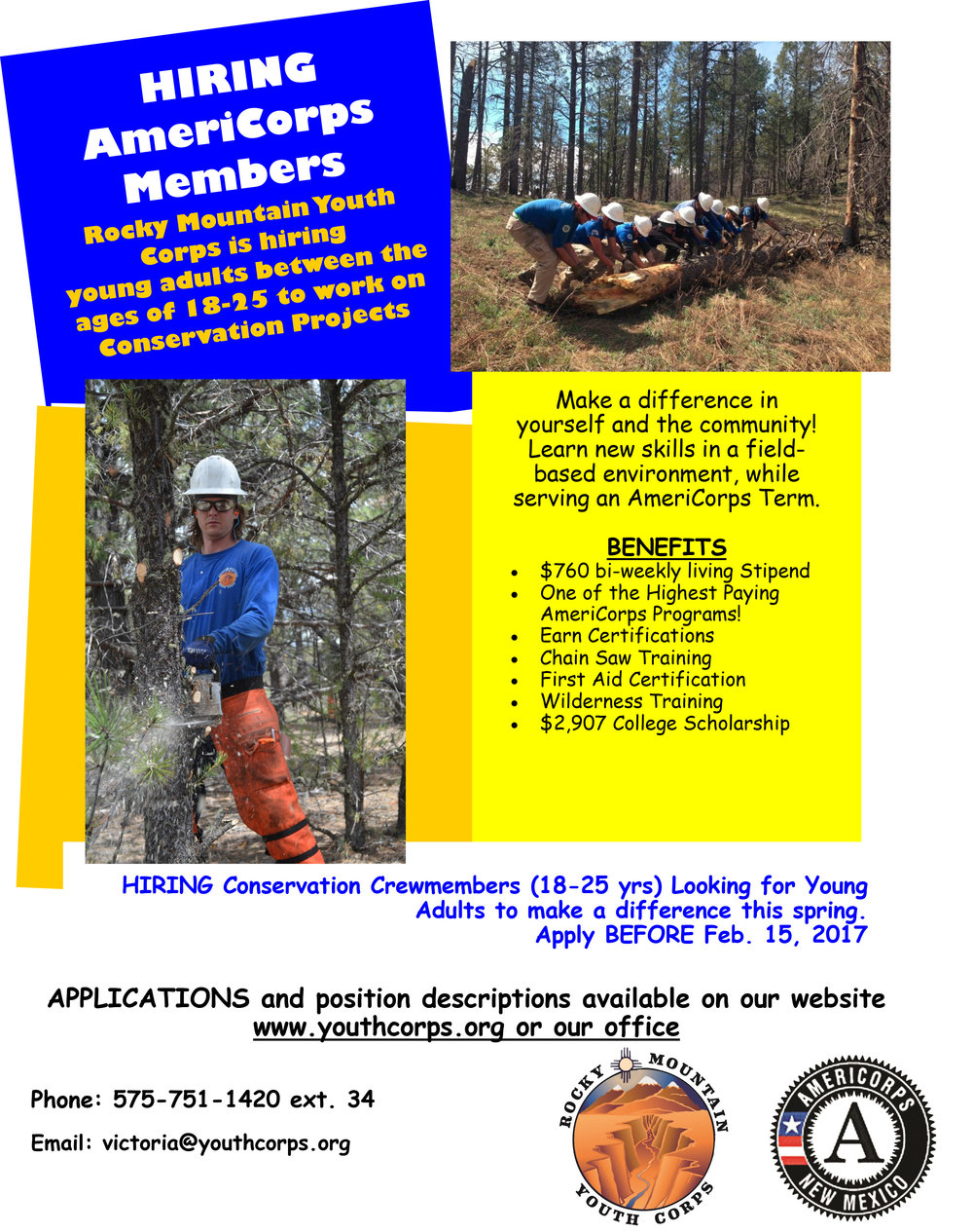 Position Summary: Join an AmeriCorps crew working on conservation projects throughout the Upper Rio Grande region of New Mexico. These crews will be Camping positions; applicants must be available for overnights up to 8 days.  Position Purpose: Crews will work to safely complete trail maintenance and/or forestry/fuels reduction (chainsaw thinning) projects. Additional projects may include historic preservation, disaster relief, watershed restoration or other community improvement work. All Corpsmembers will receive both personal and professional development training in topics such as First Aid/CPR, financial management, and public speaking skills.  Location: This position is based in Taos, New Mexico. Our office is located at 1203 King Drive. Participants must have reliable transportation to and from this location, according to their work schedule   LEARN MORE & APPLY