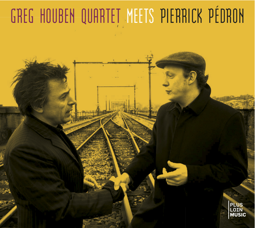 Greg Houben Quartet Meets Pierrick Pédron (@MoM)