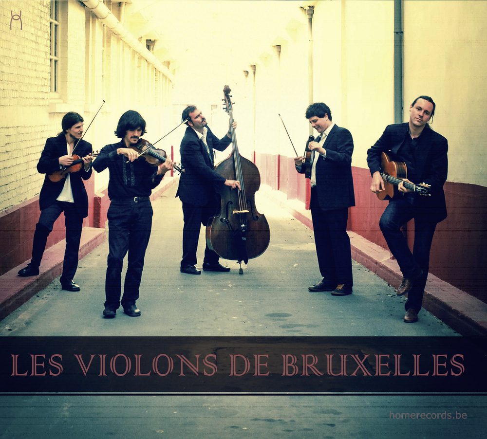 Les Violons de Bruxelles    1. Rêverie (Django Reinhardt)   2. Lisa (Django Reinhardt)   3. Tcharangito (Tcha Limberger)   4. La Primera (Tcha Limberger)   5. Are you in the Mood (Django Reinhardt)   6.Place de Brouckère  (Django Reinhardt)   7. I'm Confessin' (AJ Neiburg/ D Daugherty/ E Reynolds)   8. Amoroso (AA Sardinha/ L Bittencourt)   9. Swing 39 (Django Reinhardt)   10.Valse Moustache (Tcha Limberger)   11. Porto Cabelo (Django Reinhardt)   12. Rosario Swing (Tcha Limberger)   13.Saraca Inimamea (Traditionnel)   14. Swing 12012 (Tcha Limberger)   Label:   Homerecords     Photo: Bernard Rosenberg