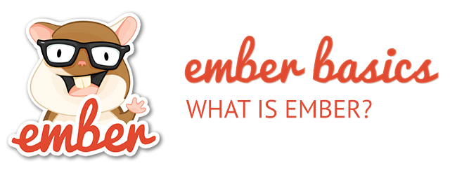 ember-basics-what-is-ember.png