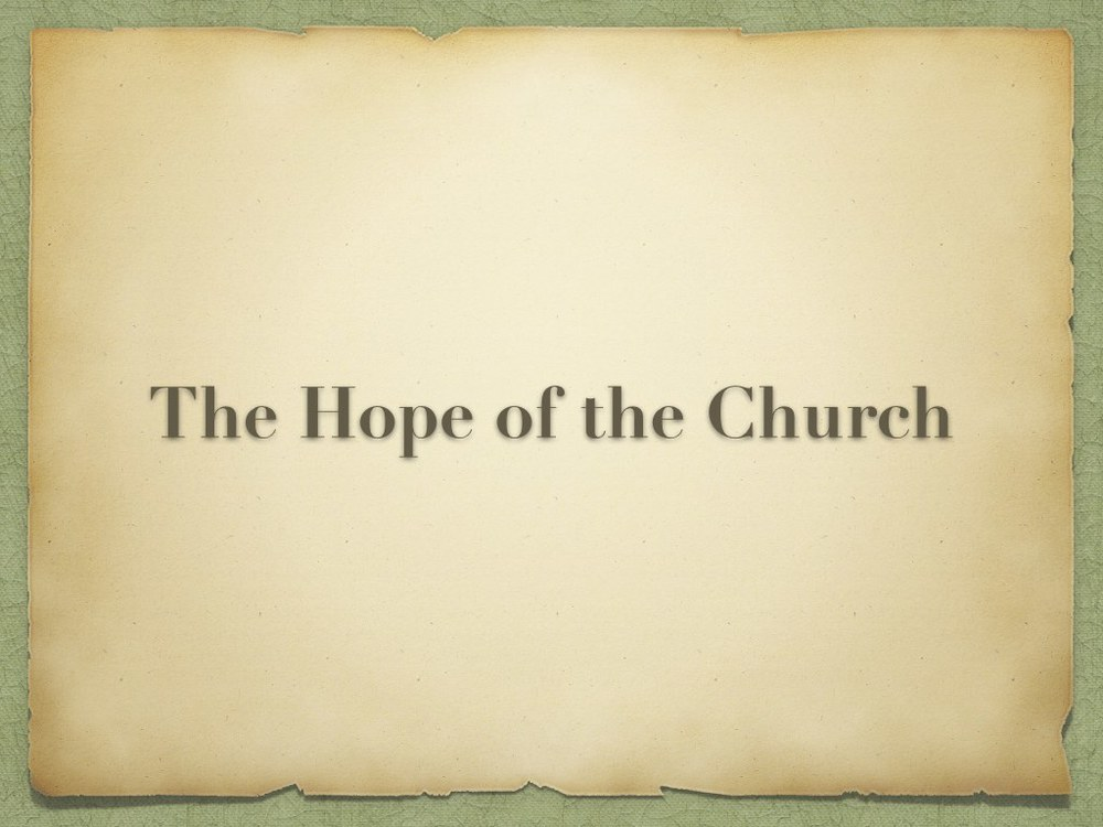 The Hope of the Church Part 1.005.jpg