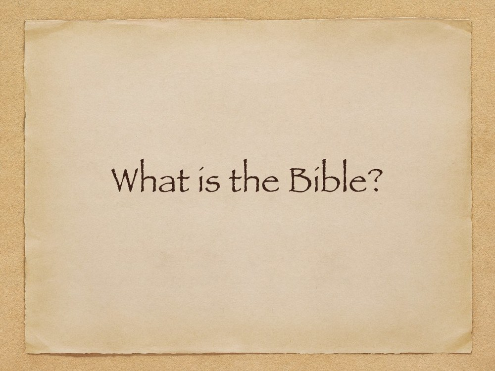What is the Bible?.002.jpg