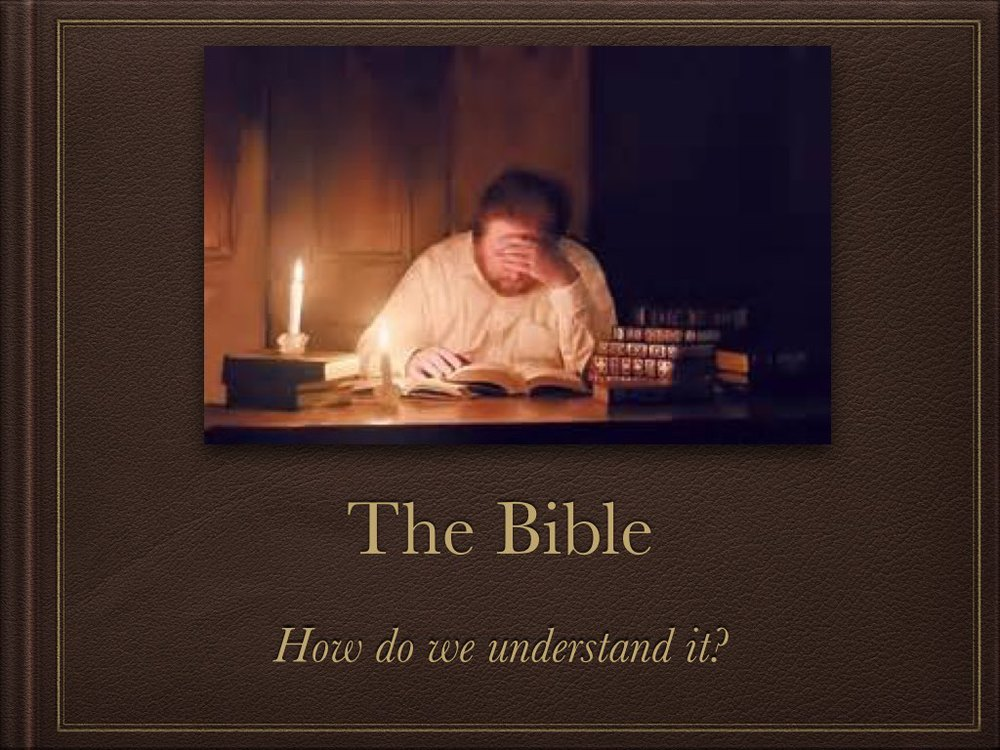 How do we understand the Bible P3.001.jpg