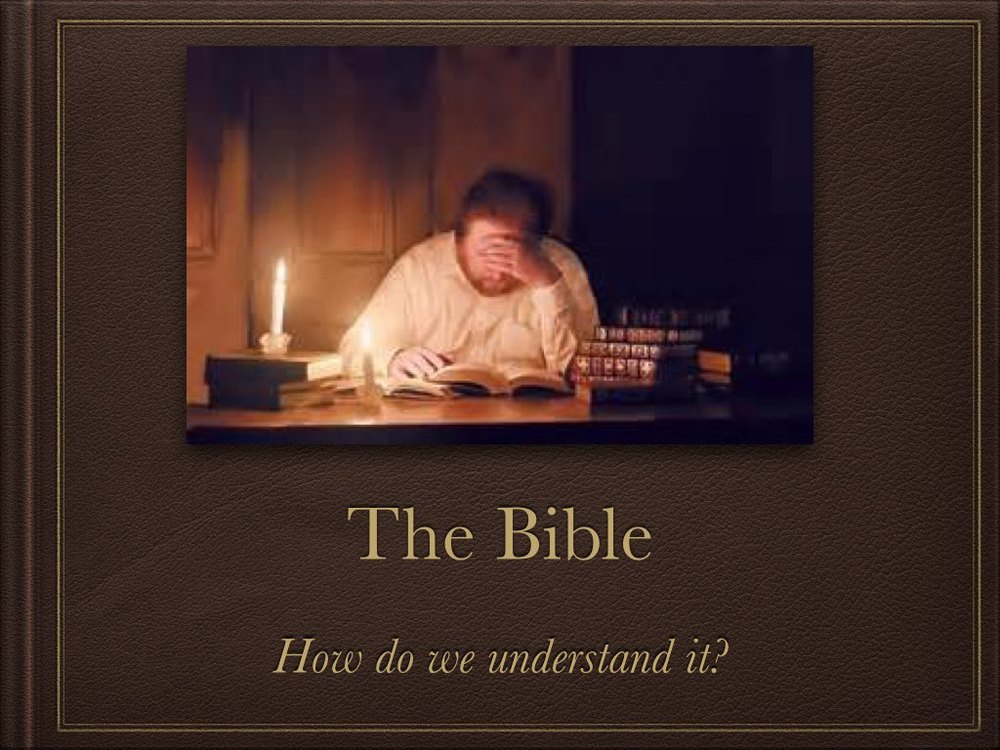 How do we understand the Bible P5.001.jpg