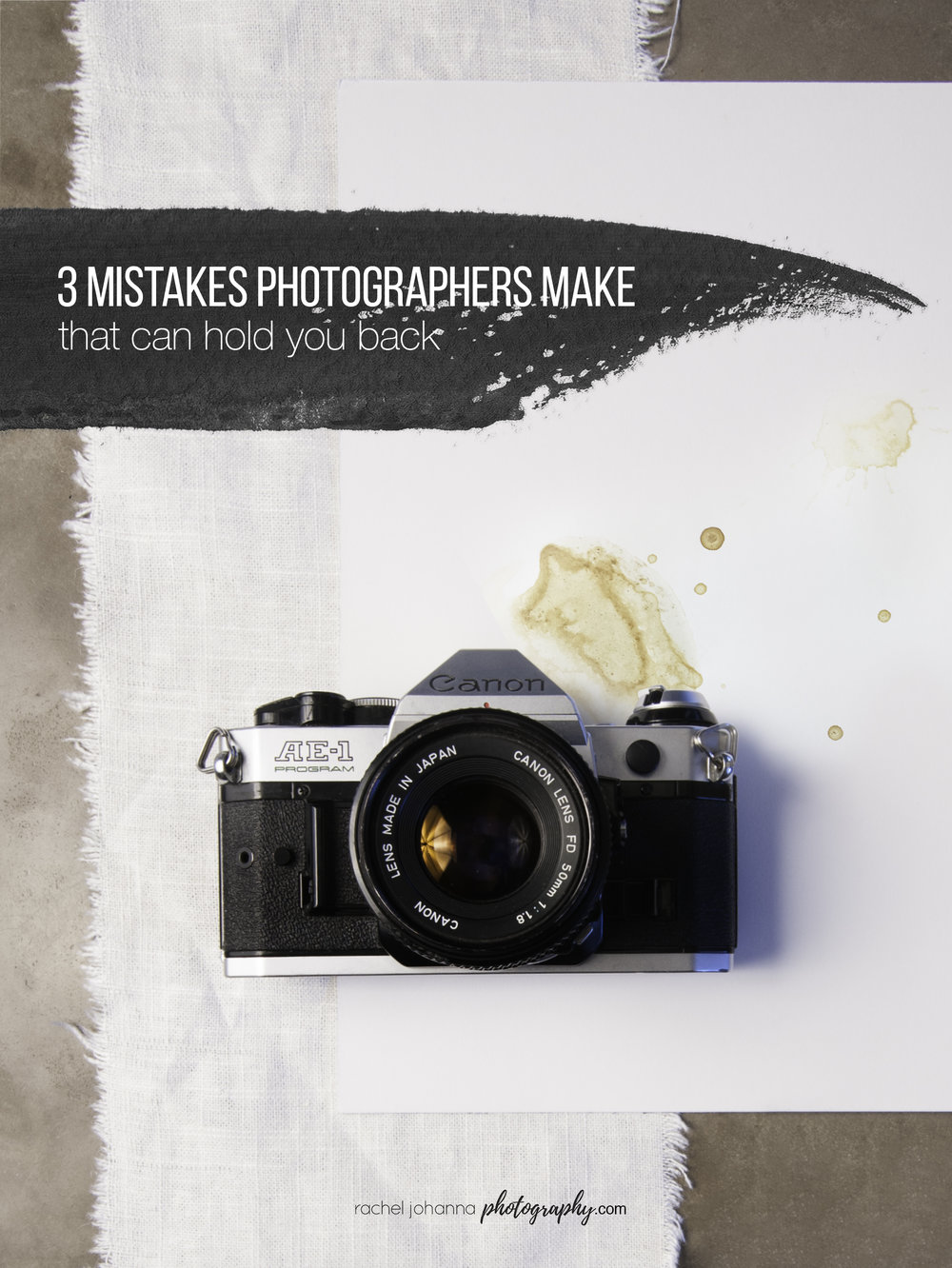 three mistakes photographers make
