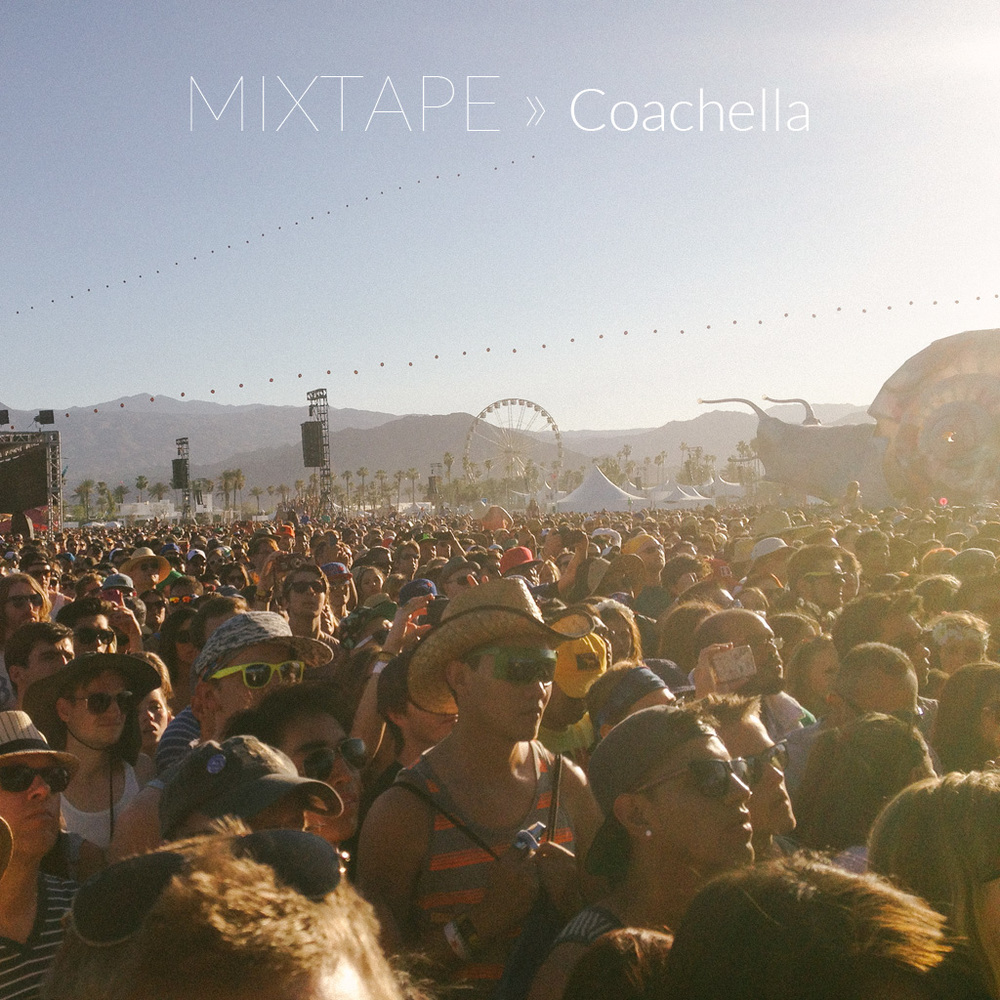 Mixtape04_Coachella.jpg