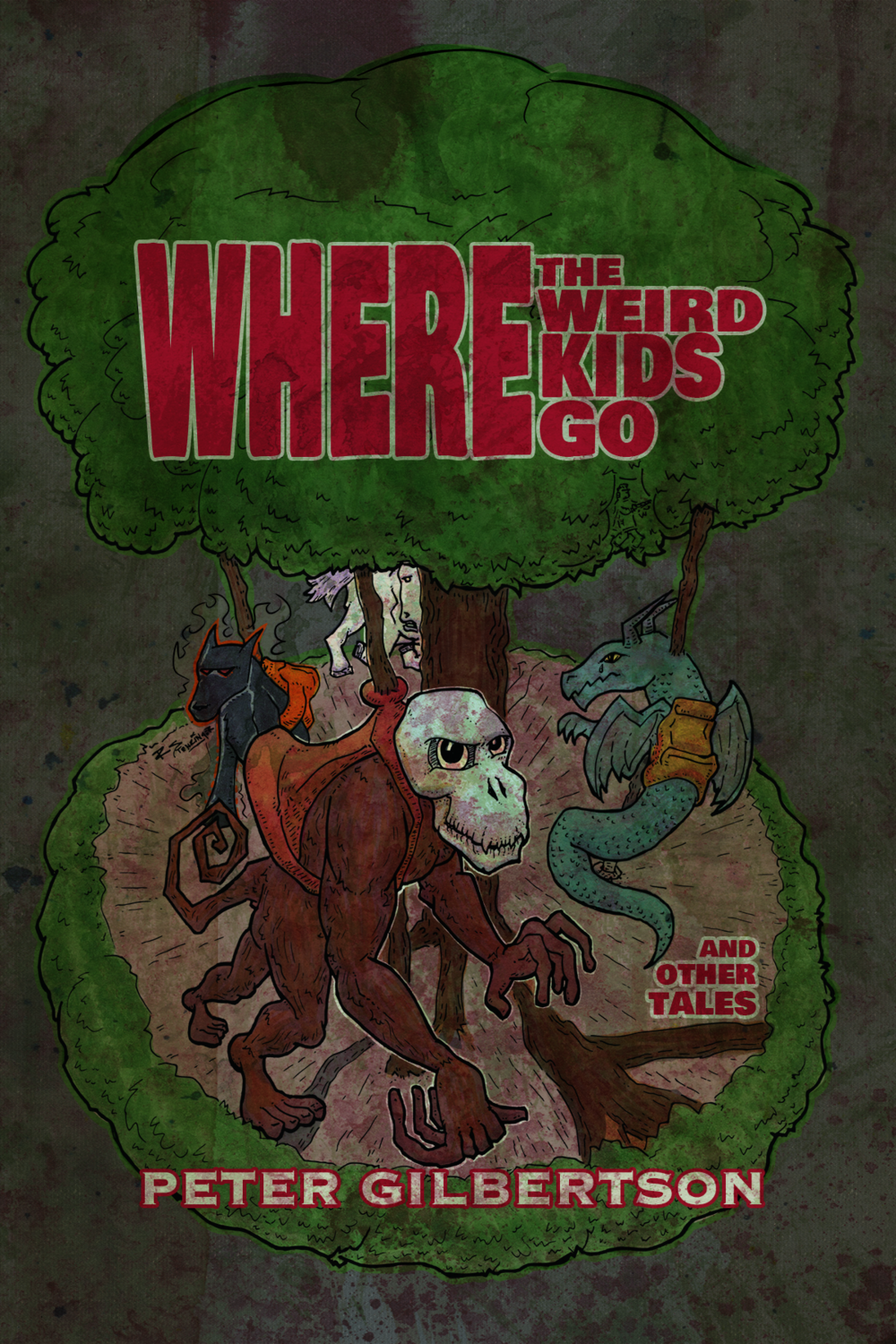 The final cover of Where the Weird Kids Go