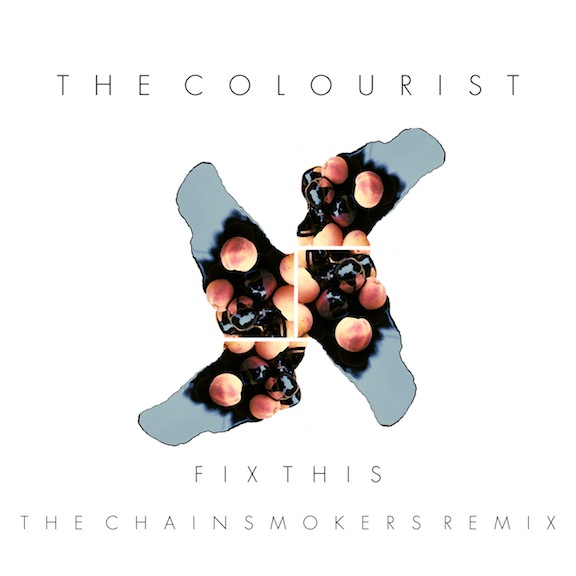 THE COLOURIST FIX THIS CHAINSMOEKRS REMIX COVER ART.jpg