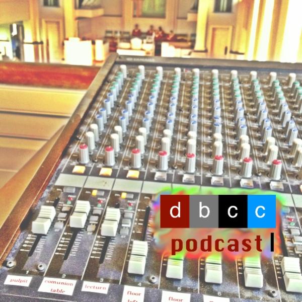 dbcc podcast 3:3:13.jpg
