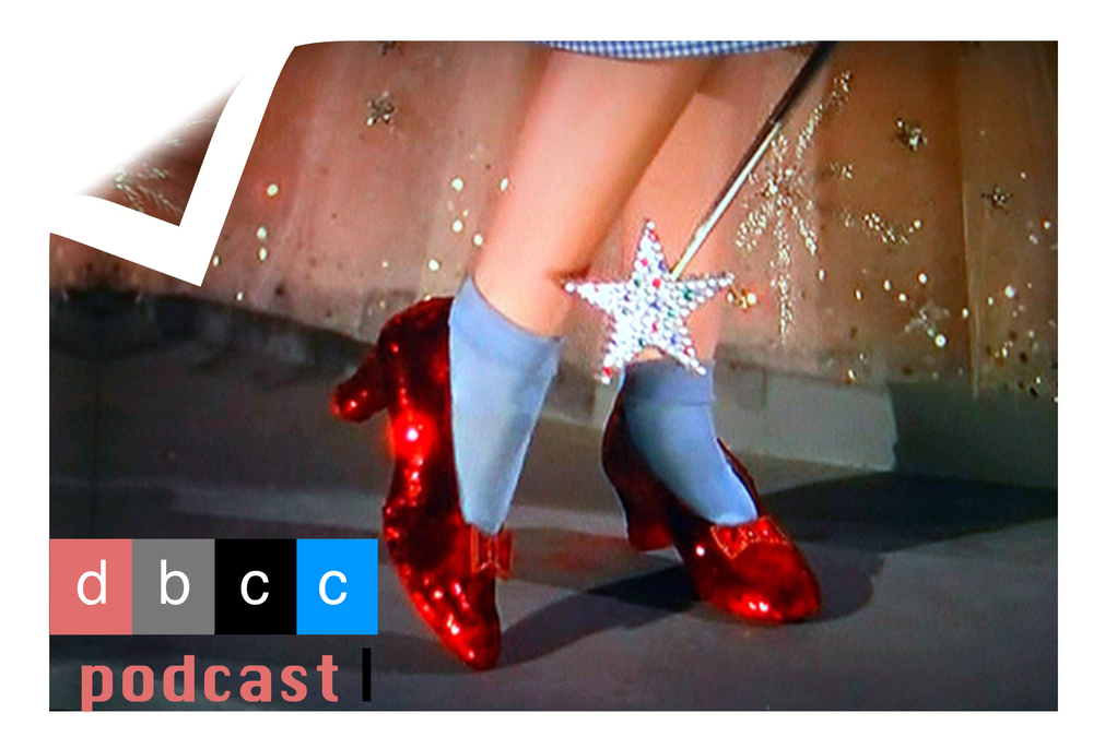 DBCC Podcast Ruby Slippers.jpg