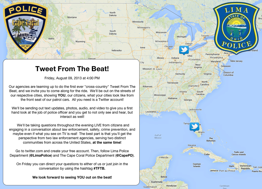"PHOTO:  A promotional poster showing a map of the United States with Twitter balloons popping up from Cape Coral, FL and Lima OH.  Accompanying text explains the what and when of ""Tweet From the Beat.""  (Photo Courtesy of Cape Coral Police Department)"