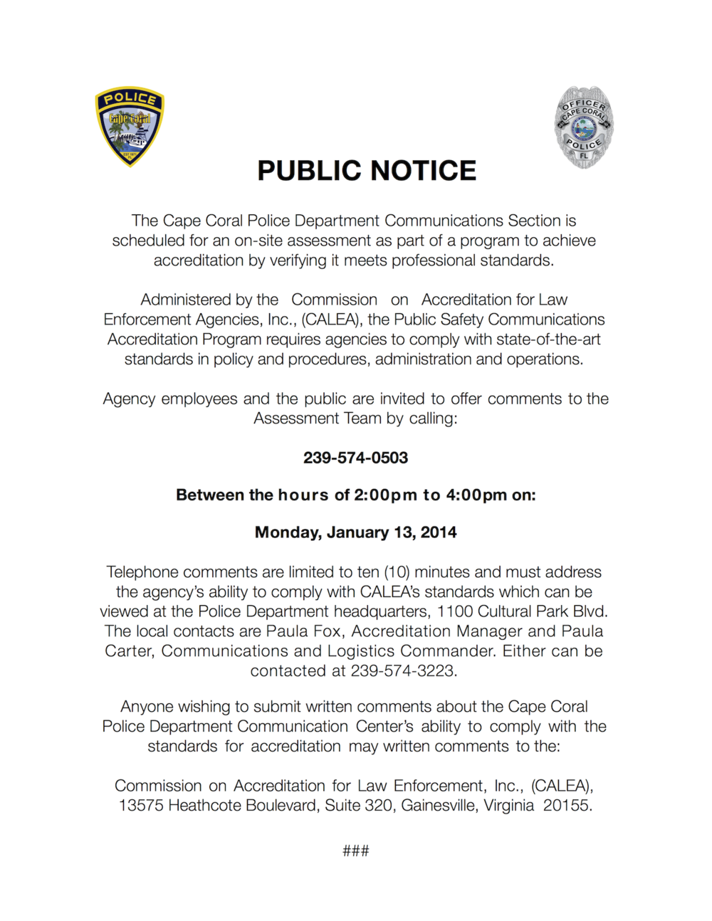 PHOTO:  Public Notice advising the public of an upcoming CALEA Accreditation public-input call-in.  (Photo Courtesy of Cape Coral Police Department)