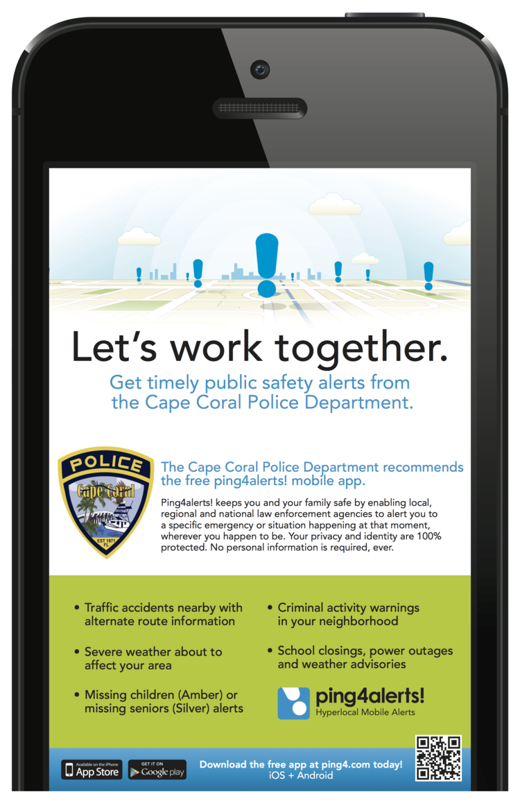 PHOTO: Ping4alerts! informational poster. (Photo Courtesy of Cape Coral Police Department)