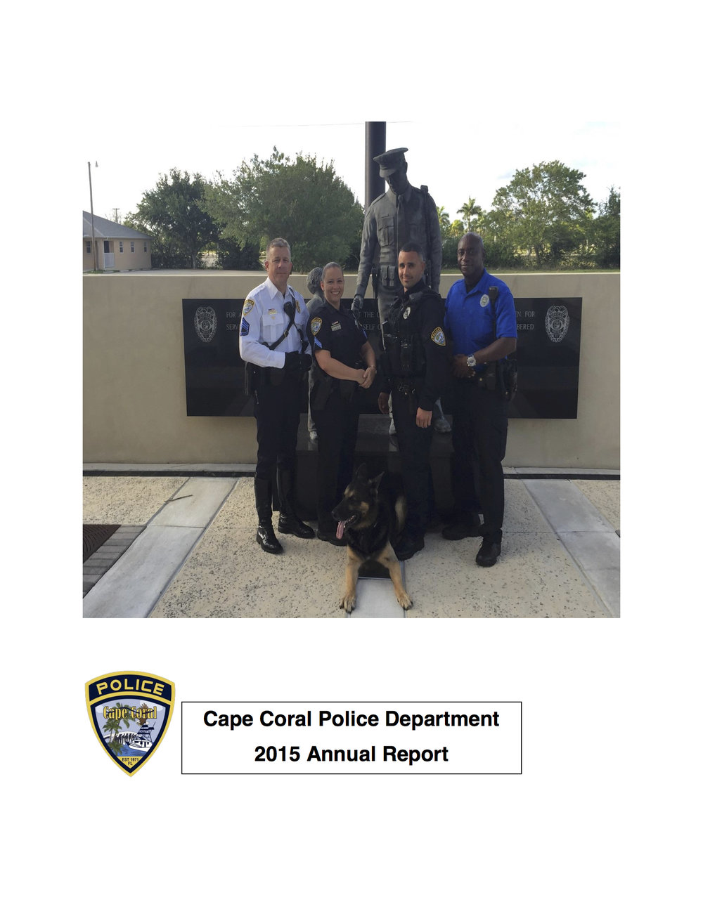 Cape Coral Police Department 2015 Annual Report - The annual report provides a bureau-by-bureau look at the