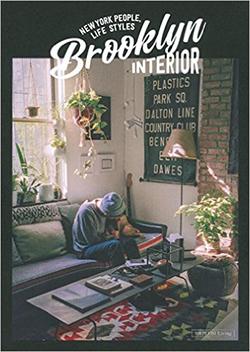 Brooklyn INTERIORーNEW YORK PEOPLE,LIFE STYLES (別冊PLUS1 LIVING) 主婦の友社 プラスワンリビングでの取材先を再度紹介