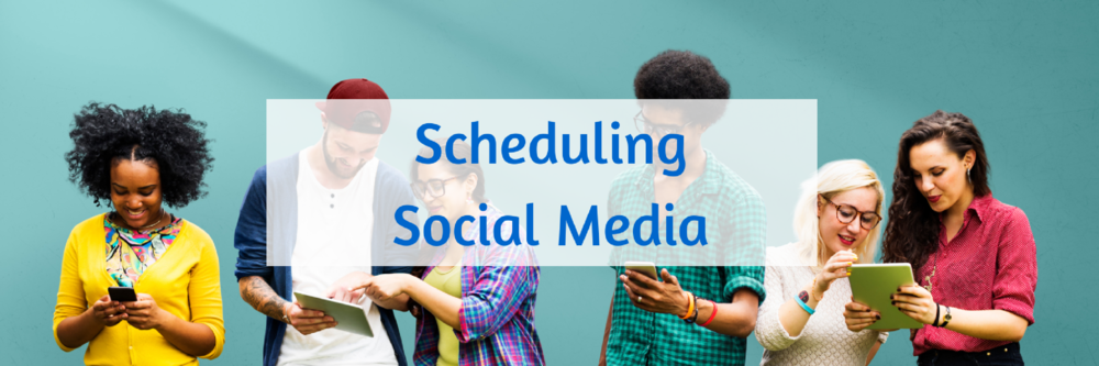 120 Scheduling Social Media.png