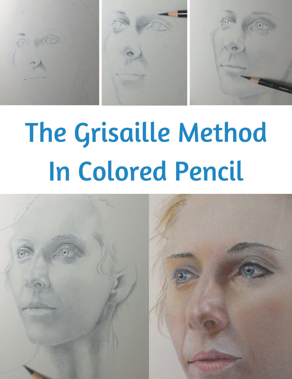 The Grisaille Method In Colored Pencil.jpg