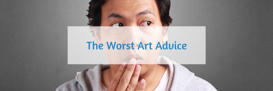 184 Worst Art Advice Part 2.png