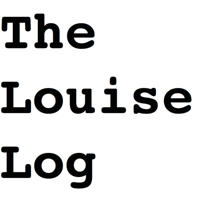 The Louise Log