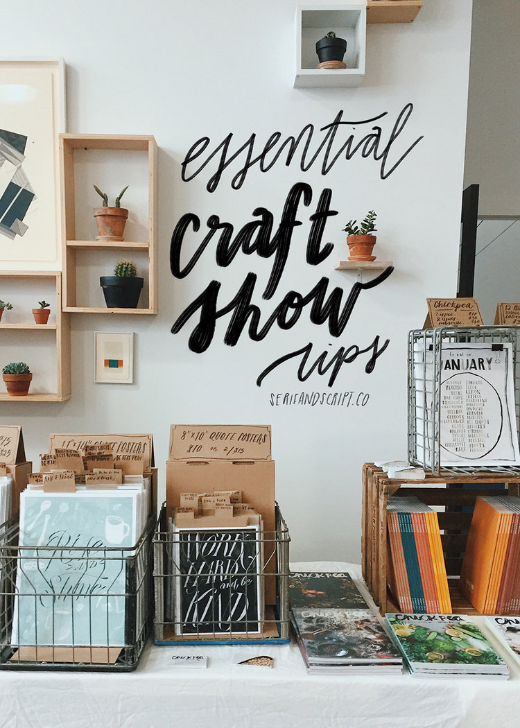 essential craft show tips — Serif & Script Co.