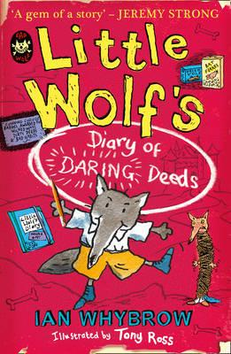 Little Wolf's Diary of Daring Deeds by Ian Whybrow