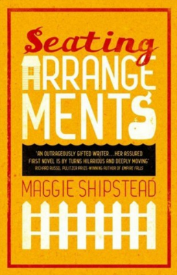 seating-arrangements-maggie-shipstead[1].jpg