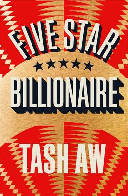 THE-FIVE-STAR-BILLIONAIRE-Tash-Aw-Jackie-Magpie.jpg