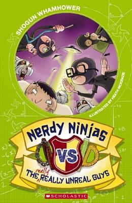 nerdy-ninjas-vs-the-really-really-unreal-guys.jpg
