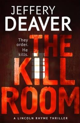 The Kill Room, Jeffrey Deaver.jpg