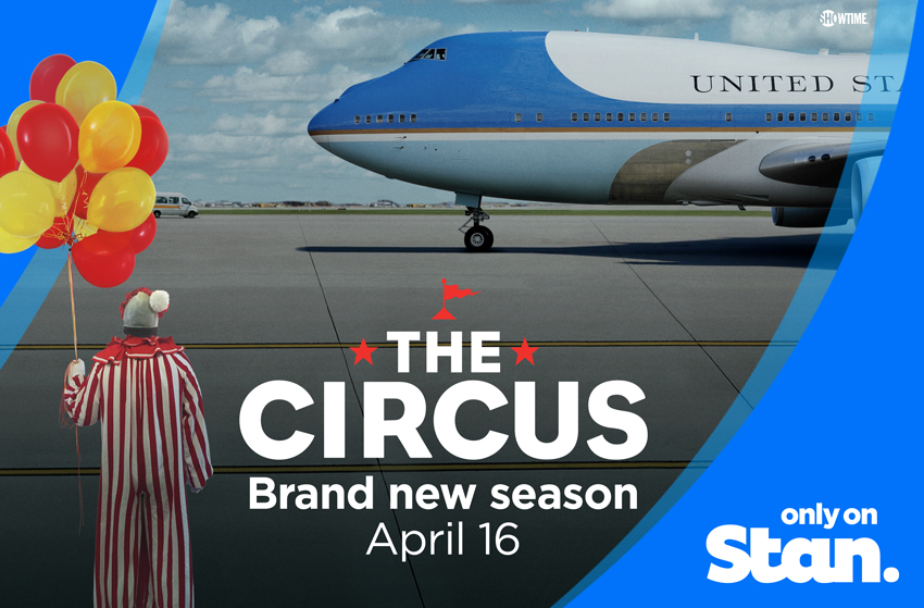 The Circus: Inside the Wildest Political Show on Earth  Image - Stan