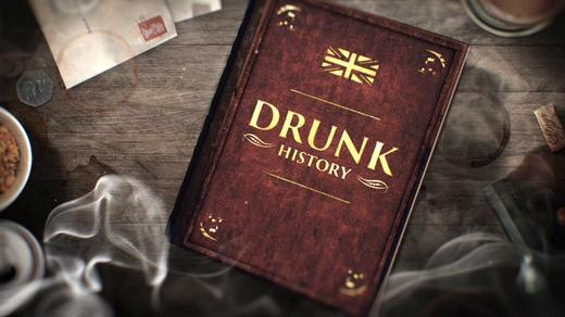 Drunk History Source: Comedy Central UK