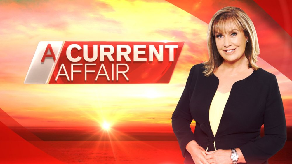 A CURRENT AFFAIR continues to dominate at 7pm