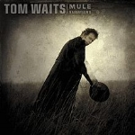 220px-TomWaits-MuleVariations.jpg