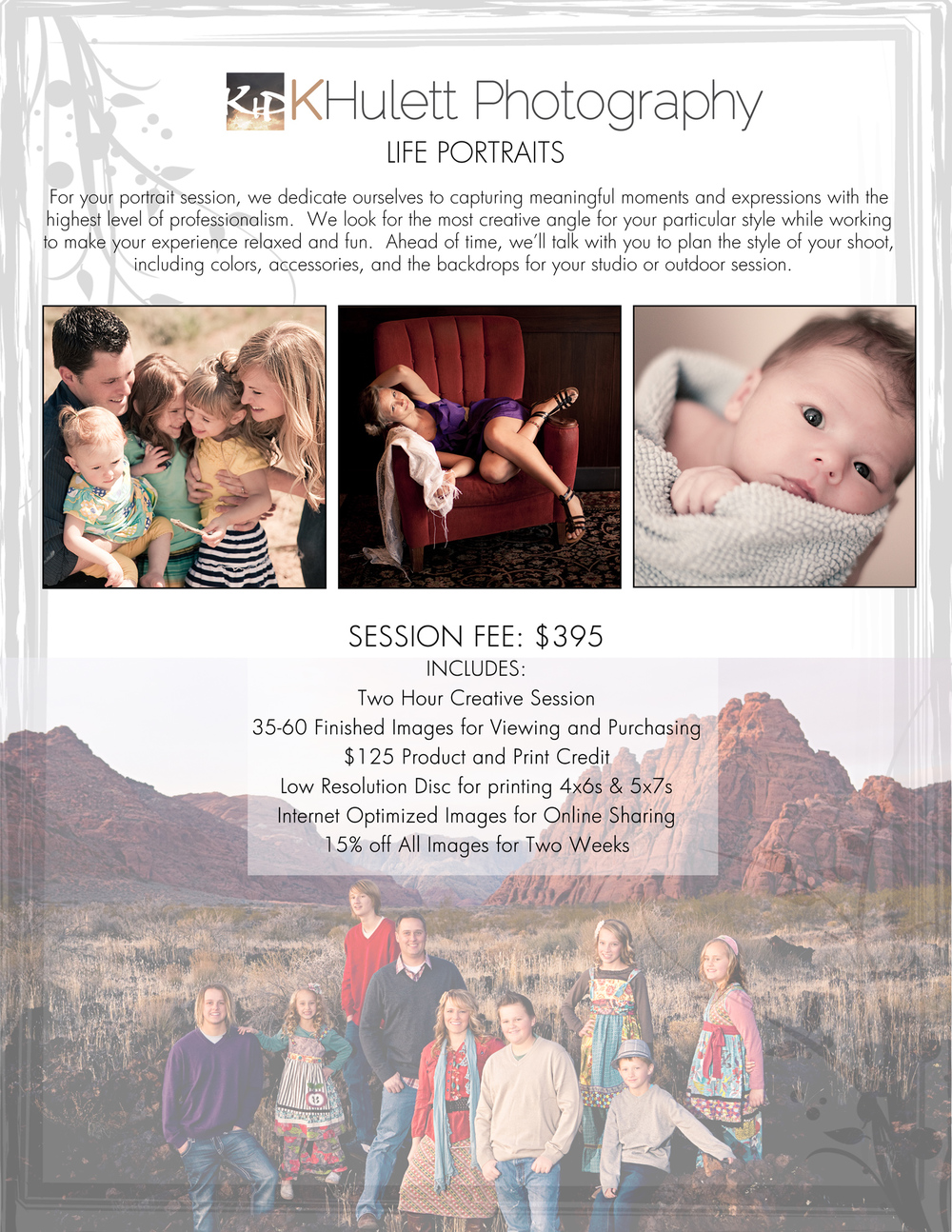 Take $75 off a life portrait session!  Book your session now for your Christmas gifts or receive a Christmas Gift Card that can be used in 2013!