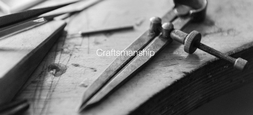 precision and craftsmanship