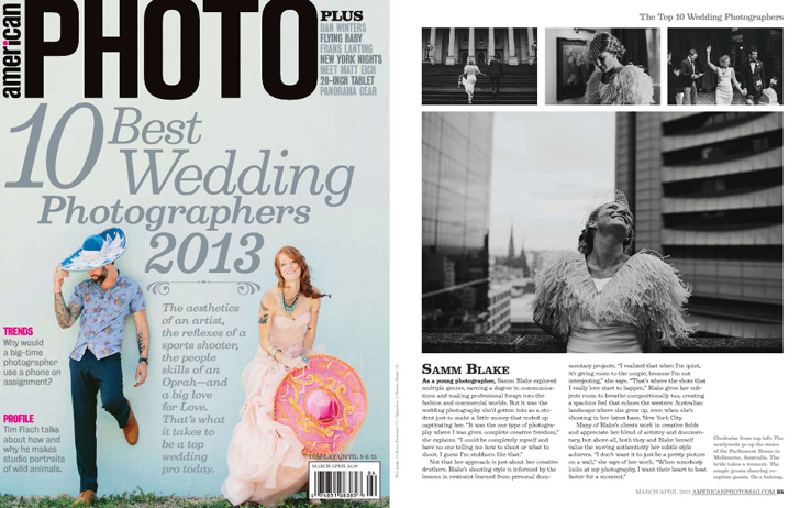 American Photo Magazine. Issue March 2013. Named in the Top 10 Wedding Photographers of 2013.