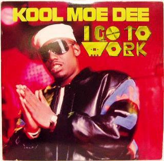 KOOL_MOE_DEE__I_GO_WORK.jpg